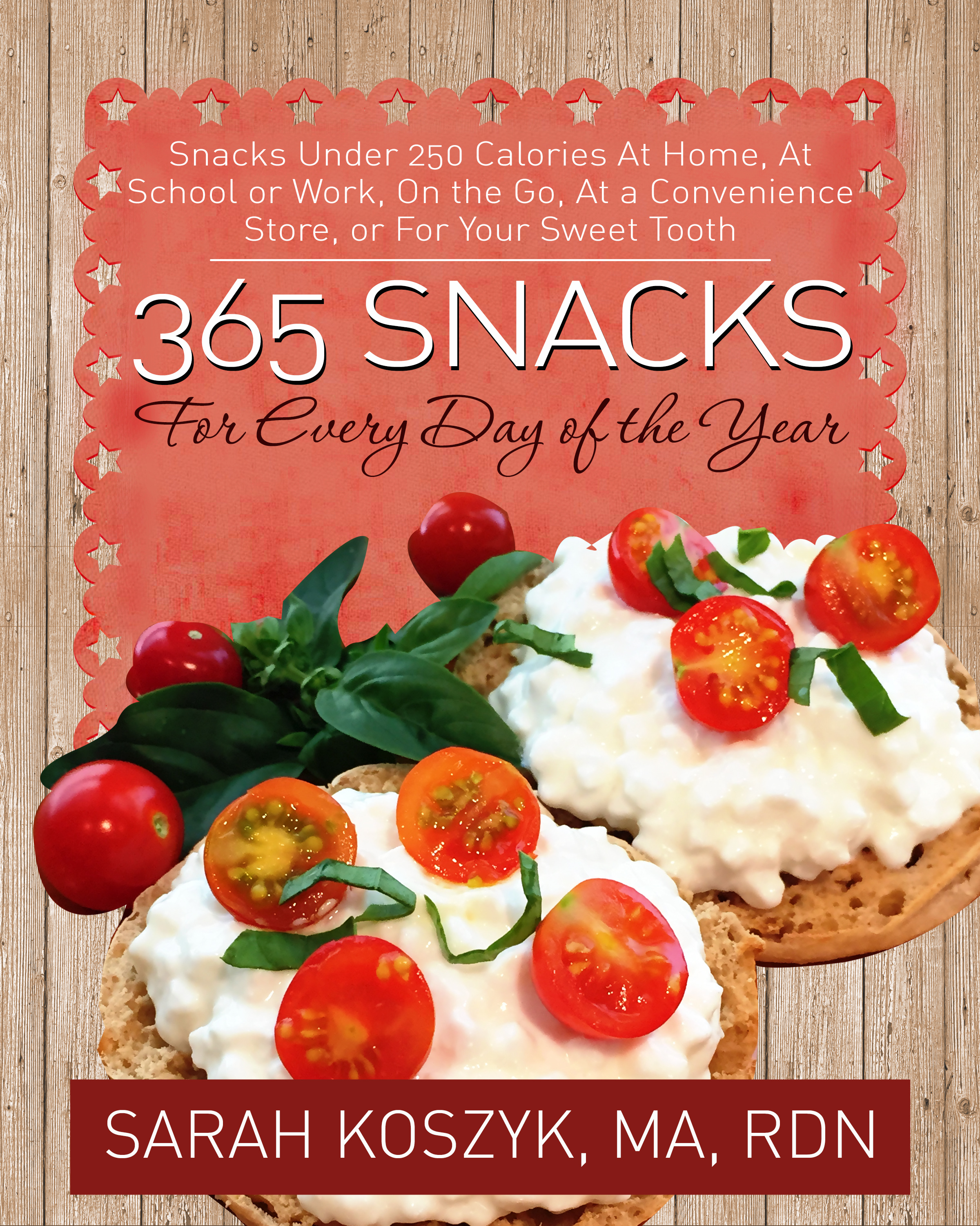 365 Snacks For Every Day Of The Year
